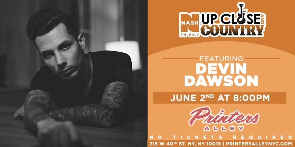 NASH FM 94.7: Up Close & Country with Devin Dawson