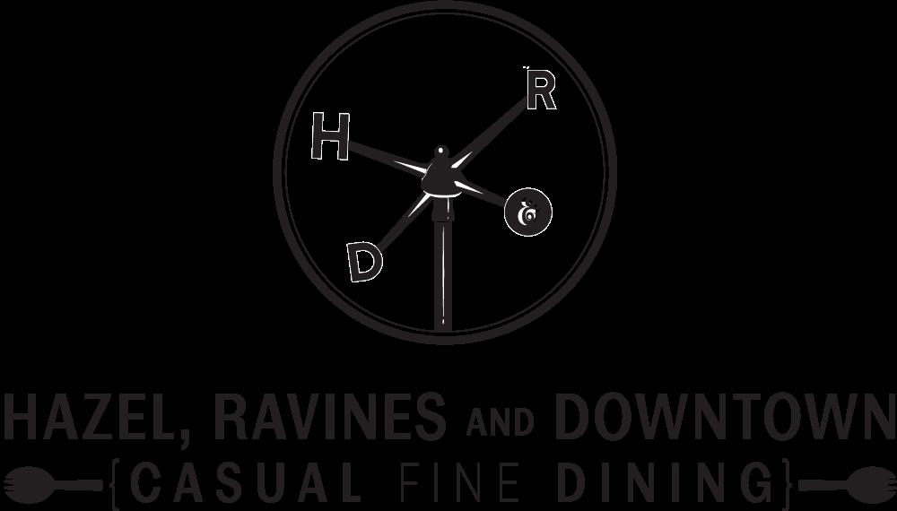 Hazel, Ravines, and Downtown Kitchen