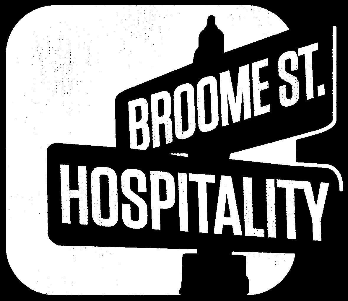 Broome St. Hospitality
