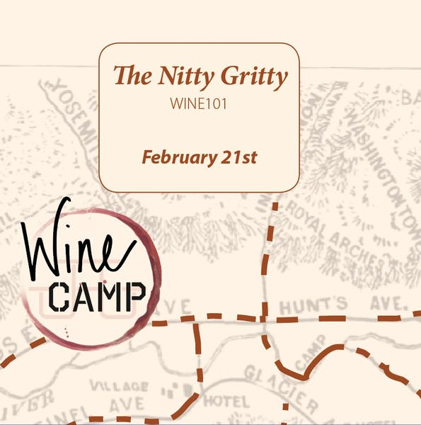Wine Camp! Session 1: The Nitty Gritty