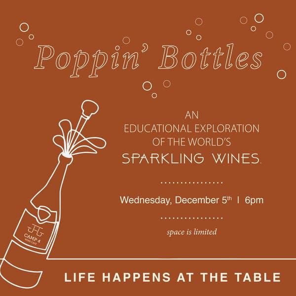 Poppin' Bottles: Sparkling Wine Class (Wednesday, December 5th, 6:00pm)