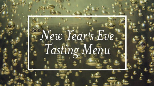 Chef's New Year's Eve Tasting Menu