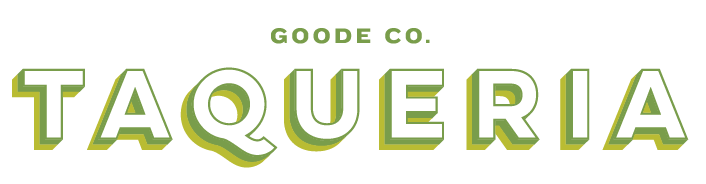Goode Co. Taqueria