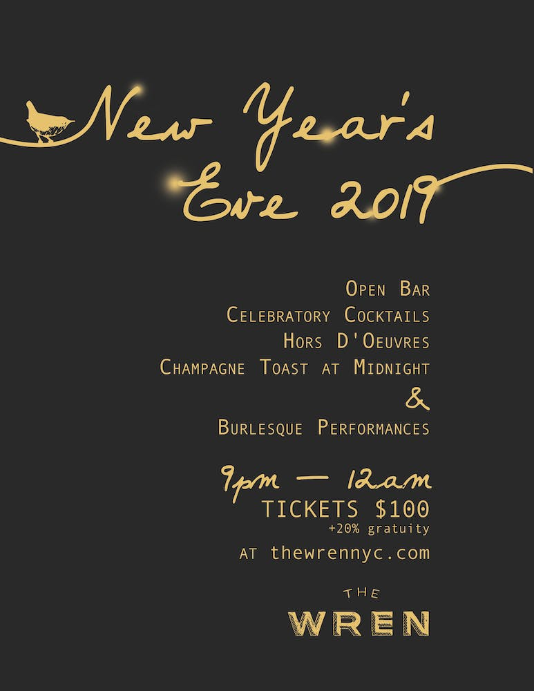 Click here for New Year's Eve at The Wren ($100 tickets)