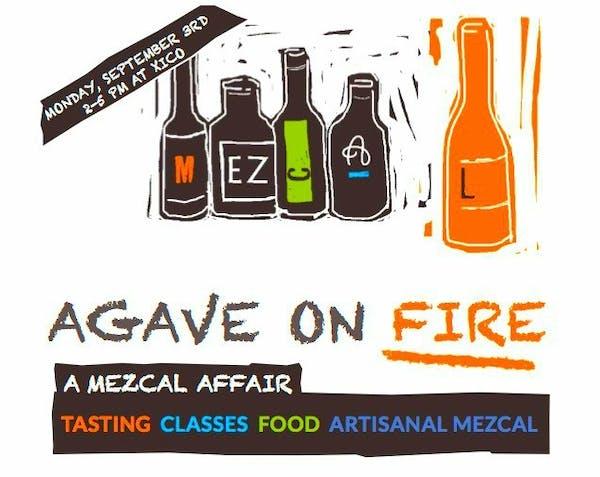 Agave on Fire: A Mezcal Affair