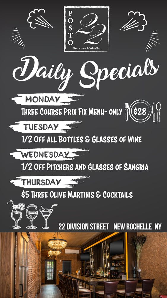 Daily Specials: Monday: Three Course Prix Fix Menu-Only ($28) | Tuesday 1/2 off all bottles & glasses of wine | Wednesday: 1/2 off pitchers and glasses of sangria. | Thursday: $5 three olive martinis & cocktails
