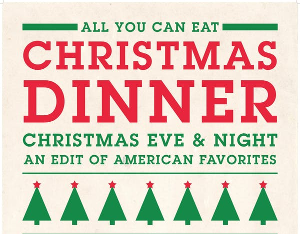 ALL YOU CAN EAT CHRISTMAS DINNER