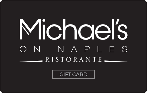 Michael's on Naples Gift Card