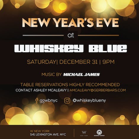 NYE At Whiskey Blue NY Gerber Group - Table reservations nyc