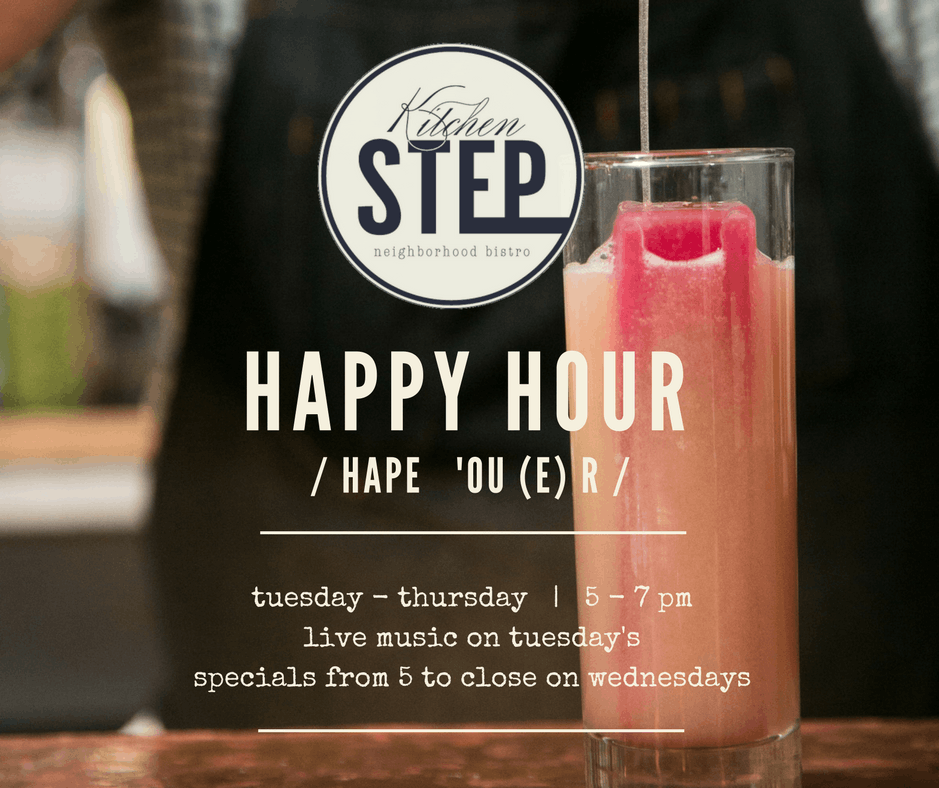 Join us at the Step for Happy Hour Tuesday - Thursday