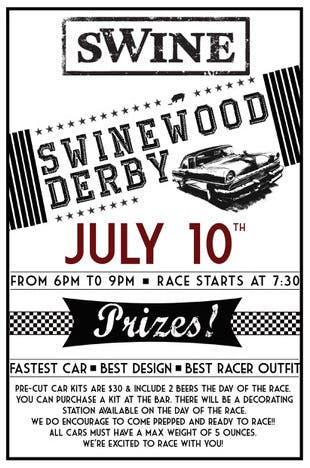Swinewood Derby! Monday, July 10