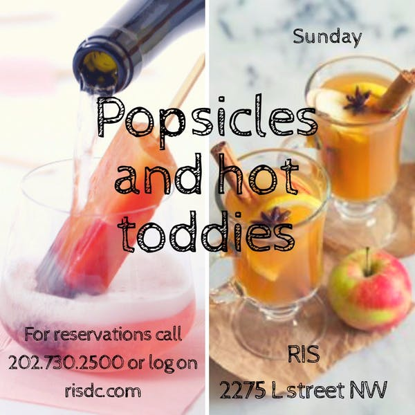Popsicles and Hot Toddies