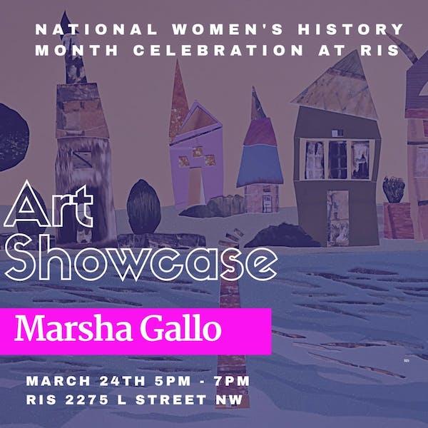 Marsha Gallo Art Showcase: March 24th