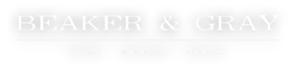 Beaker & Gray - Eatery / Bar Room / Purlieu