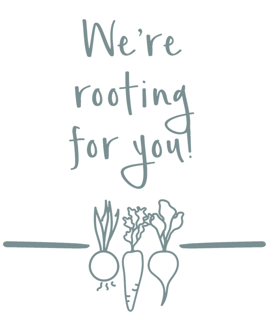 """We're rooting for you!"" drawing with veggies planted."