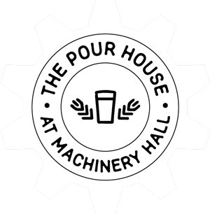 The Pour House at Machinery Hall Home